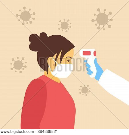 Measuring The Temperature Of A Woman With Medical Digital Infrared Thermometer In Side View. Covid-1