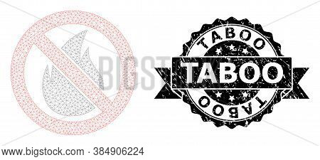 Taboo Textured Stamp And Vector Forbidden Fire Mesh Structure. Black Stamp Contains Taboo Title Insi