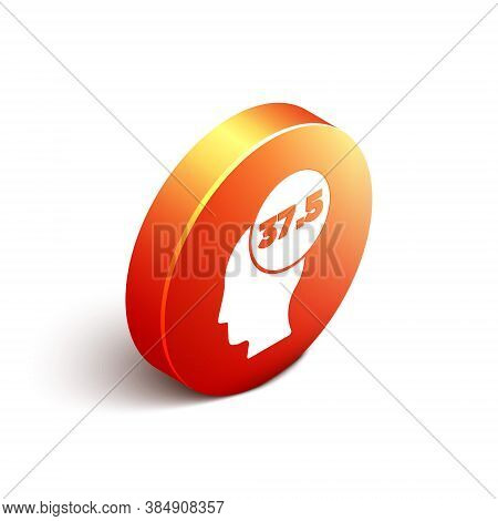 Isometric High Human Body Temperature Or Get Fever Icon Isolated On White Background. Disease, Cold,