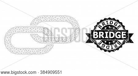 Bridge Unclean Stamp And Vector Chain Mesh Model. Black Stamp Has Bridge Caption Inside Ribbon And R