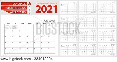 Turkish Calendar Planner For 2021. Turkish Language, Week Starts From Monday. Vector Calendar Templa