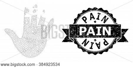 Pain Rubber Stamp Seal And Vector Destructed Hand Mesh Model. Black Seal Contains Pain Caption Insid