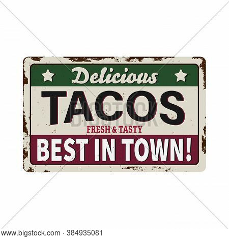 Vector Retro Sign Template For Traditional Taco Meal In Mexican Restaurants. Hot And Mexican Tacos A