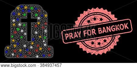Glowing Mesh Network Cemetery With Lightspots, And Pray For Bangkok Unclean Rosette Stamp. Illuminat