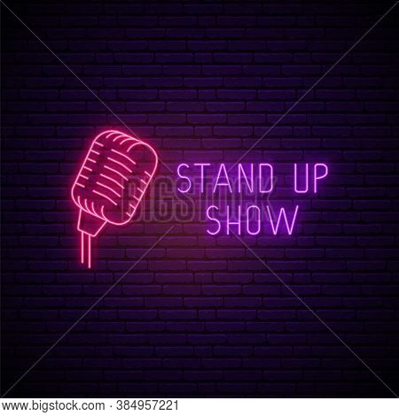 Stand Up Neon Sign. Bright Neon Signboard For Comedy Stand Up Show. Vector Illustration.