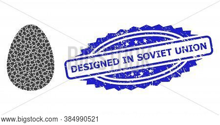Designed In Soviet Union Dirty Stamp Seal And Vector Fractal Mosaic Egg. Blue Stamp Seal Has Designe