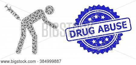 Drug Abuse Scratched Seal Print And Vector Fractal Collage Man Vaccination. Blue Seal Has Drug Abuse