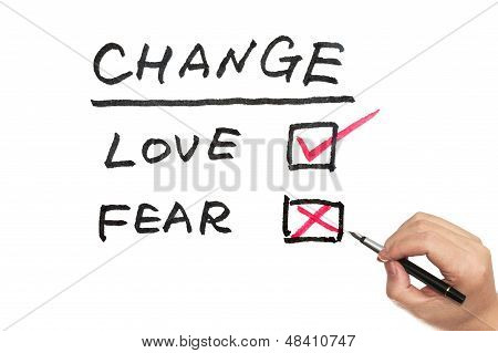 Change, Love Or Fear