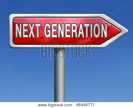 next generation latest model new version update