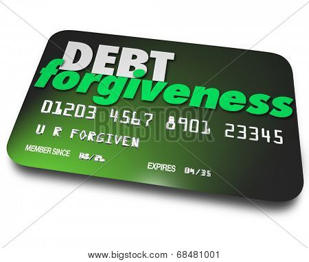 Debt Forgiveness words credit card negotiate repayment or removal of account balance