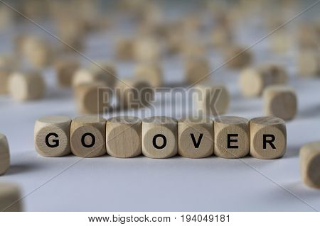 Go Over - Cube With Letters, Sign With Wooden Cubes