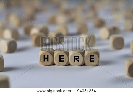 Here - Cube With Letters, Sign With Wooden Cubes
