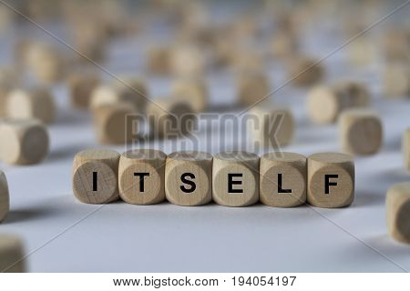 Itself - Cube With Letters, Sign With Wooden Cubes