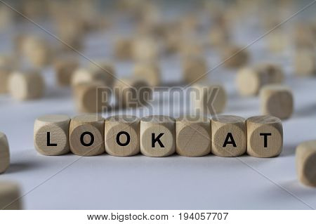 Look At - Cube With Letters, Sign With Wooden Cubes