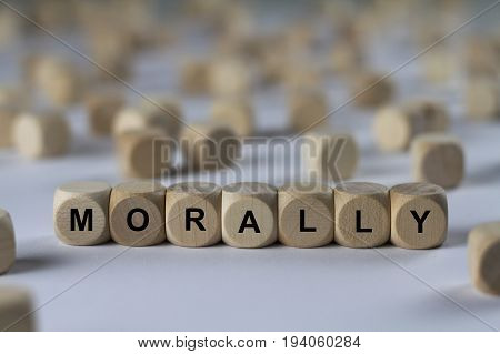 Morally - Cube With Letters, Sign With Wooden Cubes