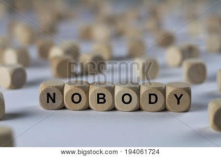 Nobody - Cube With Letters, Sign With Wooden Cubes