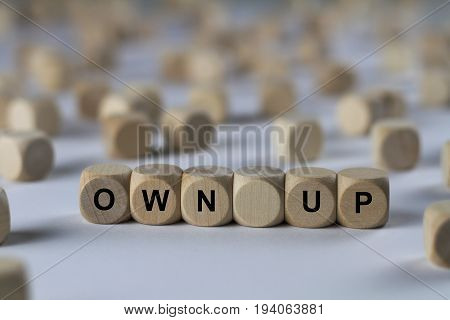 Own Up - Cube With Letters, Sign With Wooden Cubes