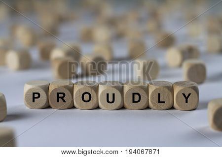 Proudly - Cube With Letters, Sign With Wooden Cubes