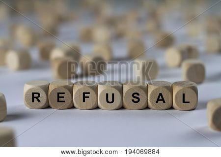 Refusal - Cube With Letters, Sign With Wooden Cubes