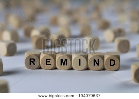 Remind - Cube With Letters, Sign With Wooden Cubes