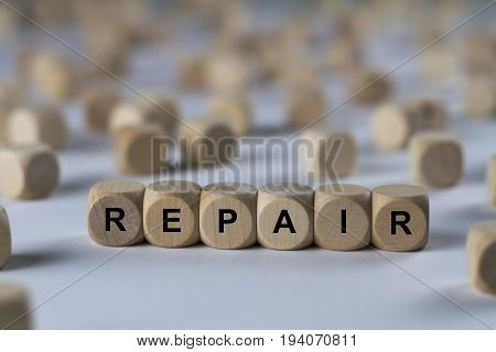 Repair - Cube With Letters, Sign With Wooden Cubes