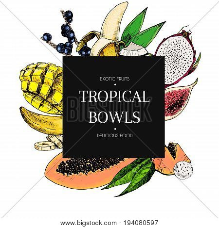 Vector hand drawn smoothie bowls poster. Exotic engraved fruits. Colored icons in square bodrer composition. Banana mango papaya pitaya acai fig coconut. Use for exotic restaurant food party