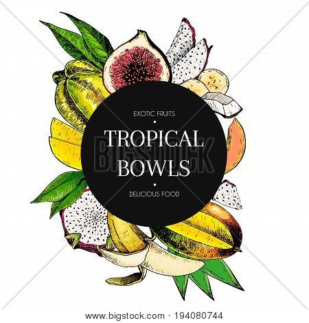 Vector hand drawn smoothie bowls poster. Exotic engraved fruits. Colored icons in round bodrer composition. Banana mango papaya pitaya fig carambola pitahaya. for exotic restaurant food party