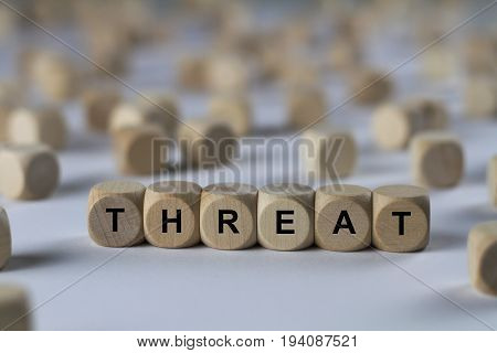 Threat - Cube With Letters, Sign With Wooden Cubes