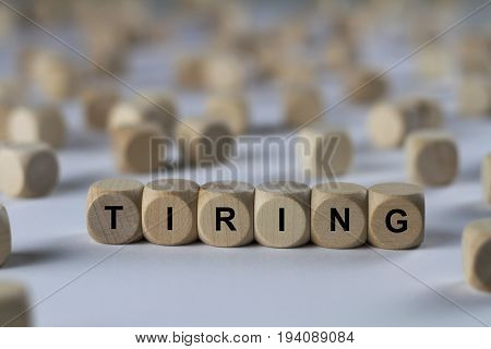 Tiring - Cube With Letters, Sign With Wooden Cubes