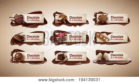 Set of vector illustrations, banners with chocolate sweets, chocolate bar, cocoa beans and melted chocolate. Template, design element for packaging and advertising, badges, stickers