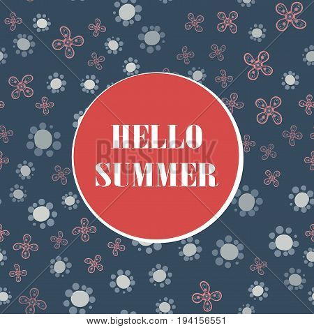 Hello Summer Holiday typographic illustration flyer cover print with stylized childish flowers in blue color
