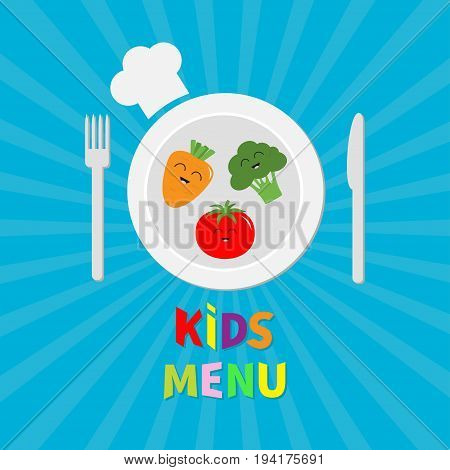 Kids Menu card. Fork plate knife and chefs hat icon. Carrot broccoli tomato vegetable face. Cute cartoon smiling character Healthy food. Flat design. Blue starburst sunburst background. Vector .