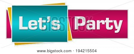 Lets party text written over pink turquoise background.