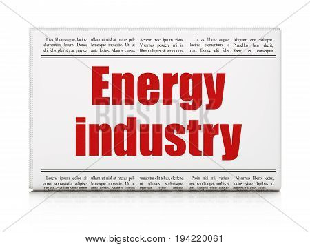 Manufacuring concept: newspaper headline Energy Industry on White background, 3D rendering