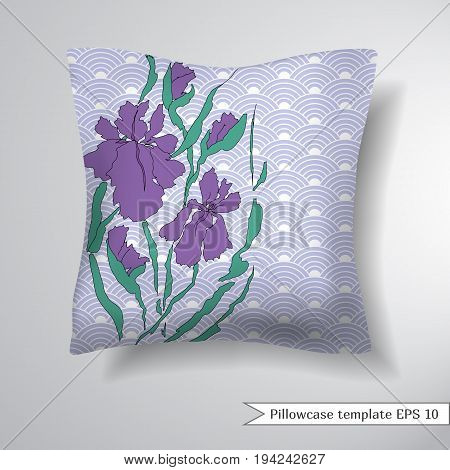 Creative sofa square pillow. Decorative pillowcase design template. Floral pattern with hand-drawing irises. Background with a traditional Asian pattern from of stylized waves or fan