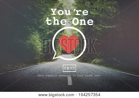 You are the One Valentine Romance Love Heart Dating Concept