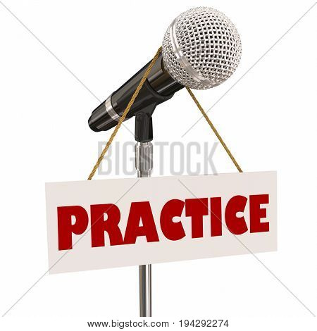 Practice Sign Microphone Presentation Speaker Rehearsal 3d Illustration