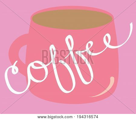 Pink Coffee Mug with Cursive Calligraphy Lettering