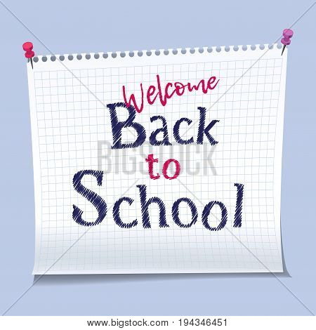 Yellow tag paper with text welcome back to school pinned on blue board. Copybook page. Vector illustration stock vector.