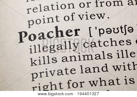 Fake Dictionary Dictionary definition of the word poacher. including key descriptive words.