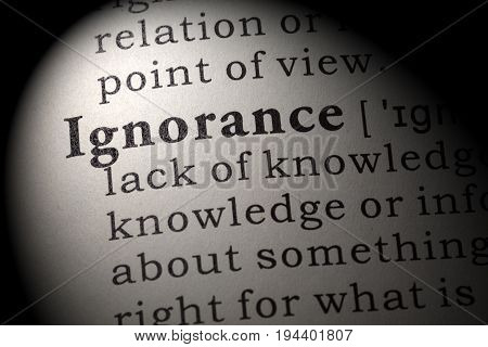 Fake Dictionary Dictionary definition of the word ignorance. including key descriptive words.