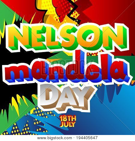 Illustrated banner greeting card or poster for Nelson Mandela Day.