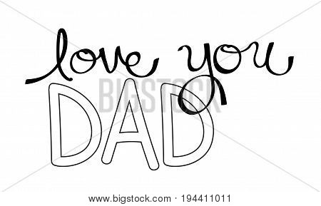 Dad Love You Black and White Coloring Page