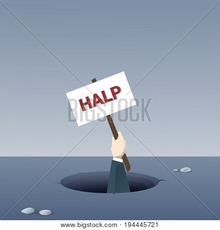 Business Hand Hold Help Placard From Hole Businessman Fail Bankruptcy Crisis Concept Flat Vector Illustration