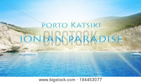 Porto Katsiki Beach In Lefkada Island, Greece. Blured Background With Text Porto Katsiki Ionian Para