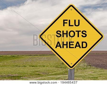 Caution Sign - Flu Shots Ahead Warning