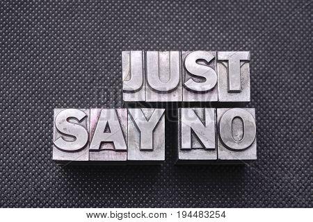 Just Say No Bm