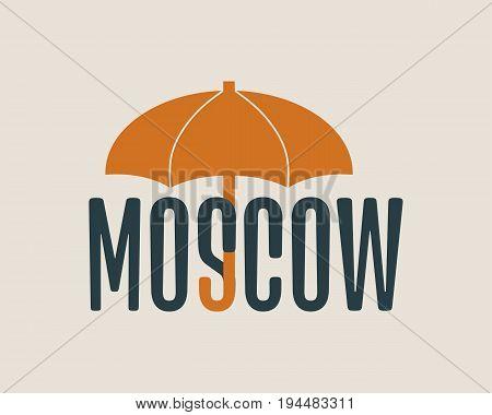 Moscow word under umbrella. Bad weather metaphor