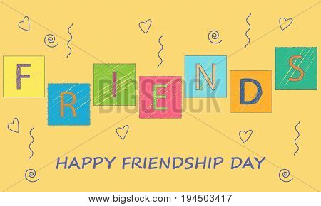 Vector illustration. Greeting card Happy friends day with colorful text - friends