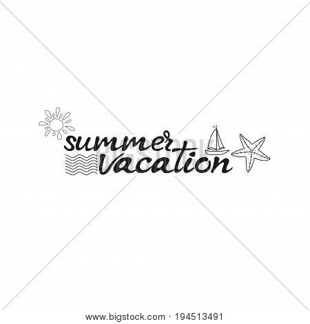 Summer vacation card. Hand drawn lettering .